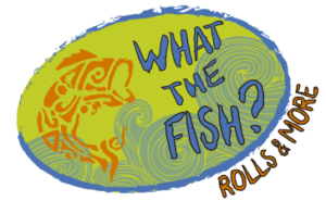 What The Fish Rolls